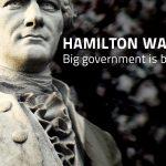 hamilton-was-wrong-big-government