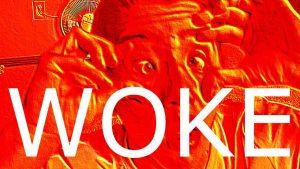 woke 300x169 - GM Woke {haha!}